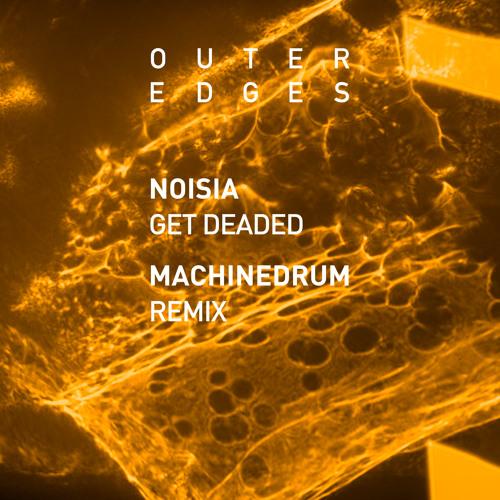 Get Deaded (Machinedrum Remix)