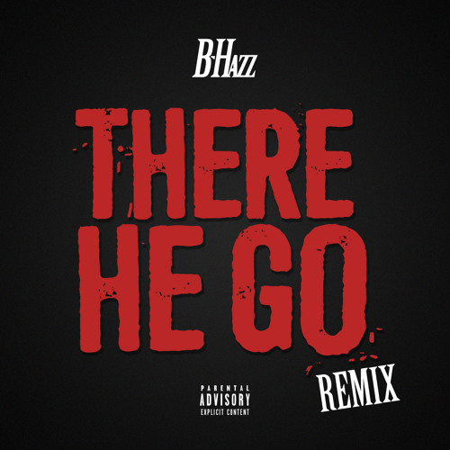There He Go (Kodak Black remix)