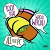 Toot That Whoa! Whoa! by A1 feat. PC (Lyric Video).mp3