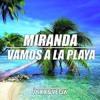 Miranda - Vamos A La Playa (Jaxx & Vega Festival Mix) Portada del disco