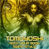 DS2B094 - 01 TOMOYOSHI - ROCK YOUR BODY - OUT NOW EXCLUSIVE TO JUNO DOWNLOAD