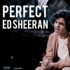 Perfect Ed Sheeran Mp3