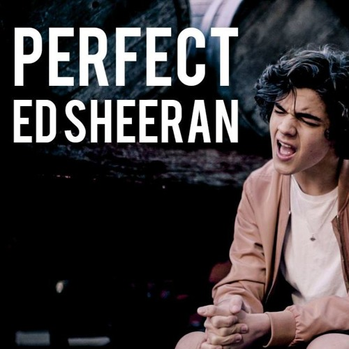 Download Perfect - Ed Sheeran