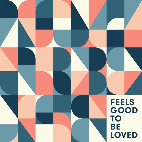 Taylor Bense - Feels Good To Be Loved