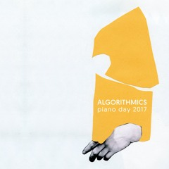 Daigo Hanada - Once Heard (Algorithmics/Piano Day 2017)