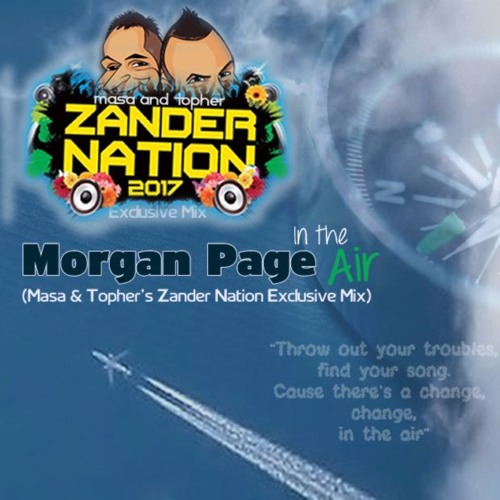 Morgan Page - In The Air (Masa & Topher's Zander Nation Exclusive Mix)