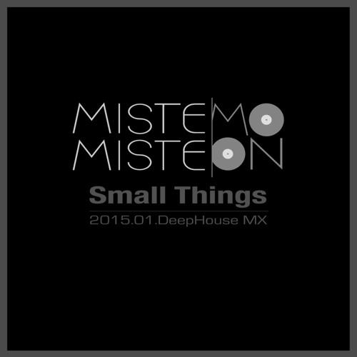 2015.01.Small Things-mistemoon Mx