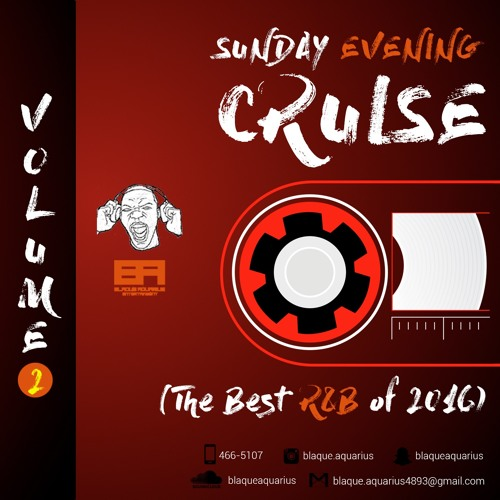 Sunday Evening Cruise (The Best R&B Of 2016) Vol. 2
