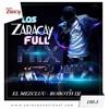 LOS ZARACAY FULL MIX CON ROBOTH DJ