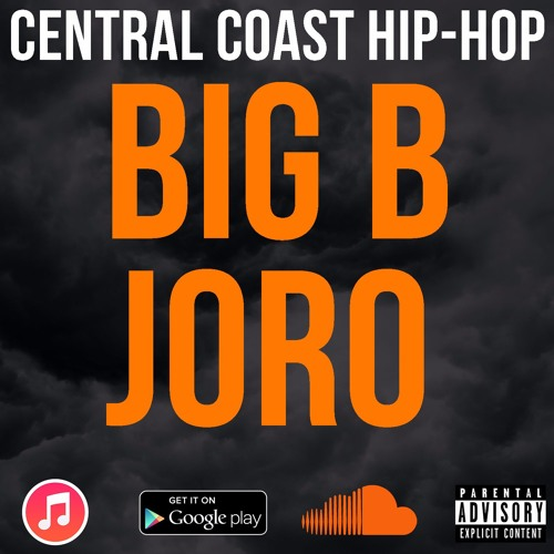 Big B & Joro | Central Coast Hip-Hop Radio