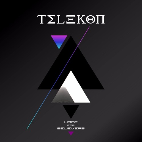 Telekon - Hope For Believers (Prelisten)