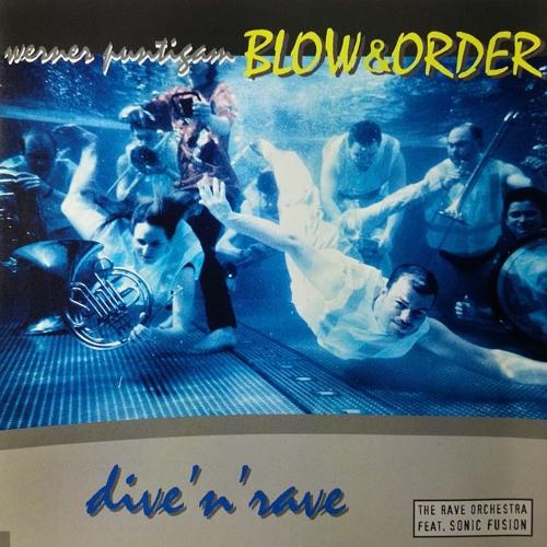 """BLOW & ORDER """"Dive'n'Rave"""" album samples"""