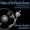 Riders of the Plastic Groove - Dennis Simms 03/24/2017