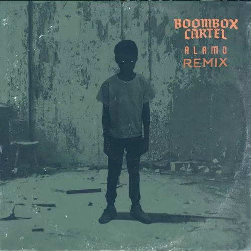 Boombox Cartel - Alamo (Ft. Shoffy) (LOOT Remix)
