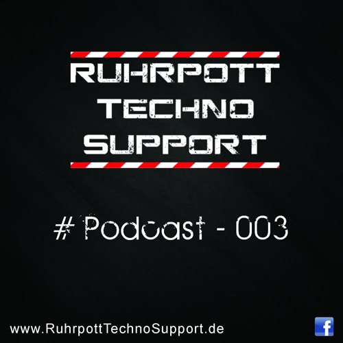 Ruhrpott Techno Support - PODCAST 003 - Pascal Peters