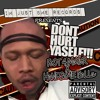 Download DONT HURT YASELF FoOT 4 MaYoR x HANDSOME BALLA Mp3