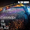 DJ SRI - EVERYBODY IN THE PLACE(OUT NOW) FREE DOWNLOAD