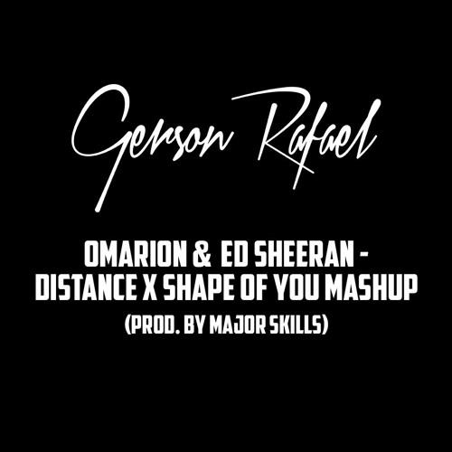 Omarion & Ed Sheeran - Distance x Shape of You (Gerson Rafael Mashup)