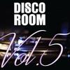 Disco Room Vol. 5 @Il Tiro 23-03-2017