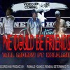 WE COULD BE FRIEND - TALL MONEY FT KELO MIK (Prod By Young C)