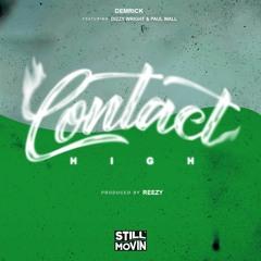 Demrick - Contact High (feat. Dizzy Wright & Paul Wall)