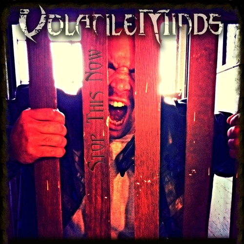 Volatile Minds - StopThis Now