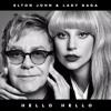 Elton John - Hello Hello (feat. Lady Gaga) [official HQ audio]