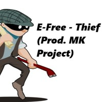 Thief (Prod. MK Project)