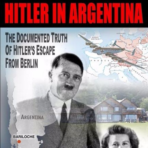 Episode 4223 - Hitler in Argentina: The truth of Hitler's Escape from Berlin - Harry Cooper