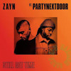 ZAYN - Still Got Time Ft. PARTYNEXTDOOR