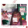 Clear Waters' Tape #6 - Dirty Valentine