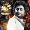 Arijit Singh Mashup - DJ Kiran Kamath | Bass Boosted | Bollywood Songs