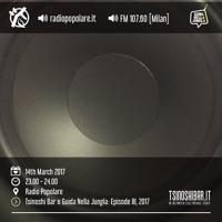 Radio Popolare w/ Guida Nella Jungla - Season II, Episode III