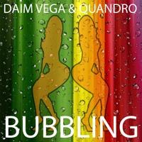 Daim Vega & Quandro - Bubbling ( Original Preview ) 2017