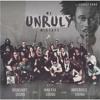 We Unruly Vol. 1 Mixtape