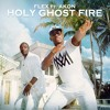 Flex - Holy Ghost Fire (feat. Akon)