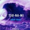 DeStorm - Tsunami (JoKeR^ Remix)