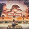Gryffin and Illenium - Feel Good (ft. Daya) (Chris Chang Remix)