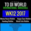 WK12 Latest Dancehall Riddims Singles And News 2017
