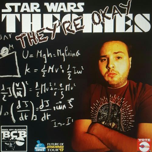 Star Wars Theories: They're Okay!