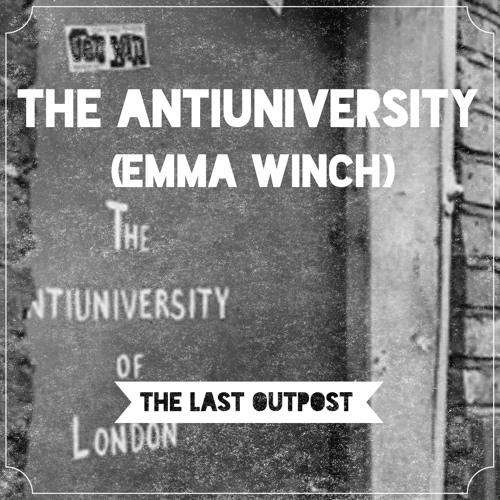 #15: The Anti University (Emma Winch)