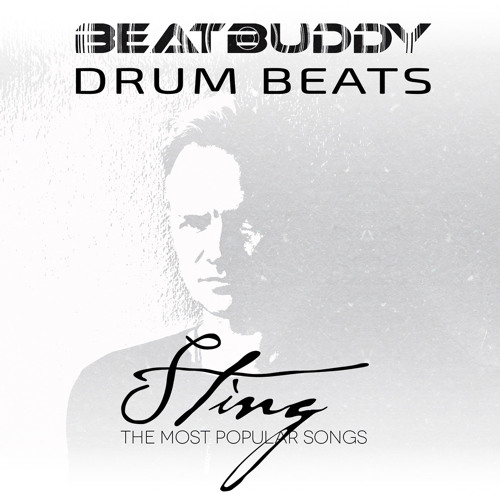 Sting - The Most Popular Songs- BeatBuddy Demo by BeatBuddy
