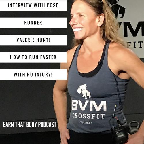 #50 Valerie Hunt & Pose Running!