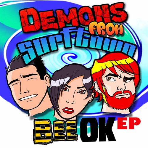 Demons From Surf Town - Bee OK EP