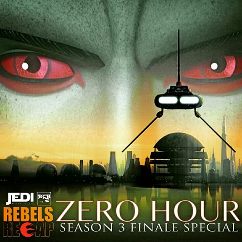 Star Wars Rebels Recap 'Zero Hour'