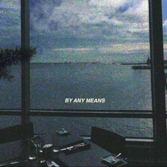 Allegory - By Any Means ( Prod. Makiese )