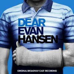 Waving Through A Window - Dear Evan Hansen