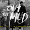Kevin Gates - Out The Mud ([sic] X Eifinator Remix)