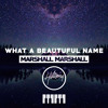 What A Beautiful Name (Marshall Marshall Remix)