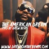 Rick Ross / Rather You Than Me Type Beat - The American Dream (Pro by Drew Beats)